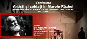 Eveniment Conferinta Artisti si soldati - Bucuresti Centenar