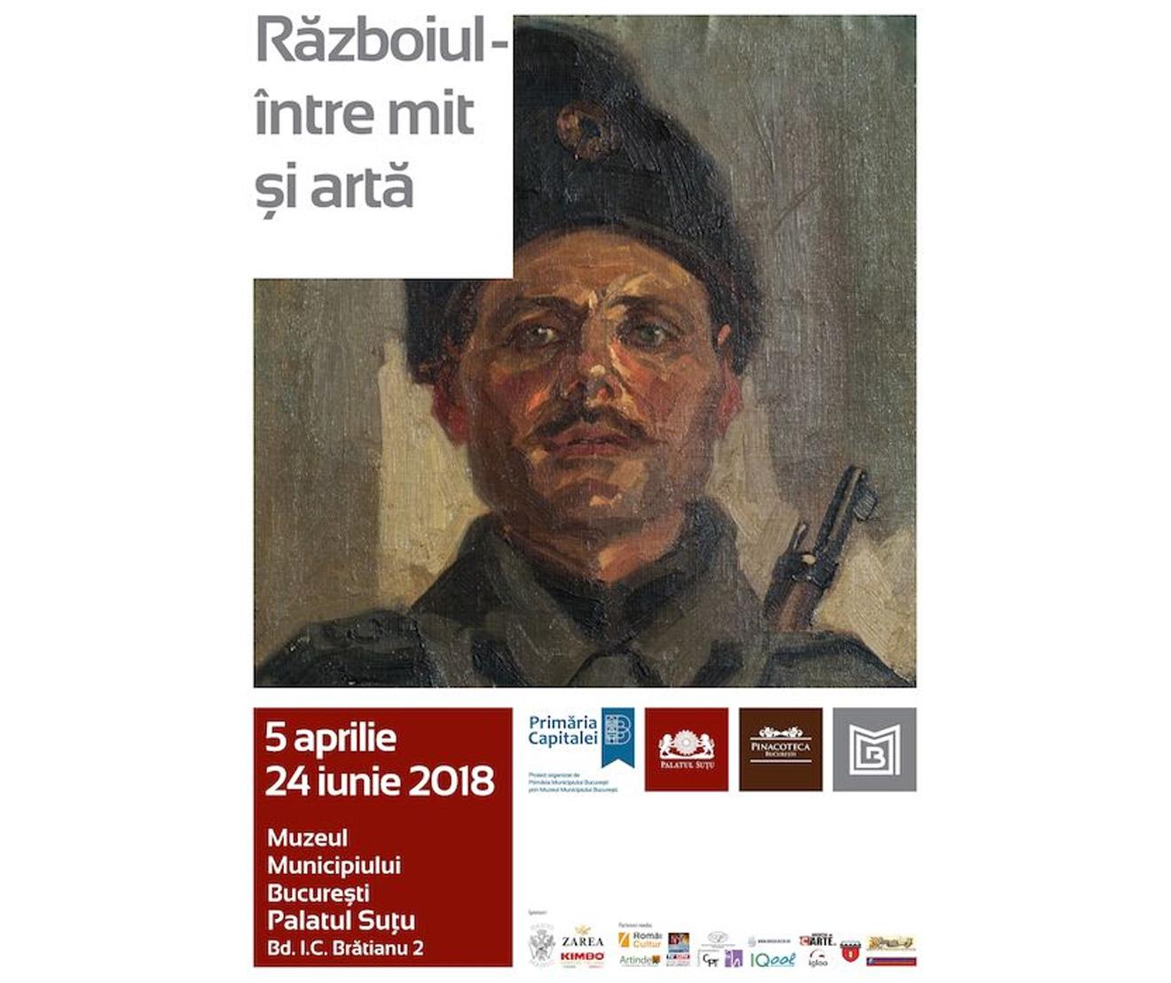 Eveniment Razboiul intre arta si mit - Bucuresti Centenar