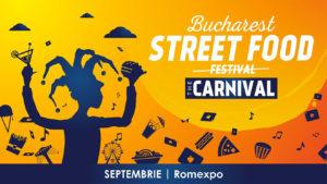 eveniment bucharest street food carnival - bucuresti centenar